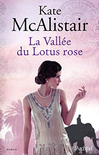 LA VALLÉE DU LOTUS ROSE